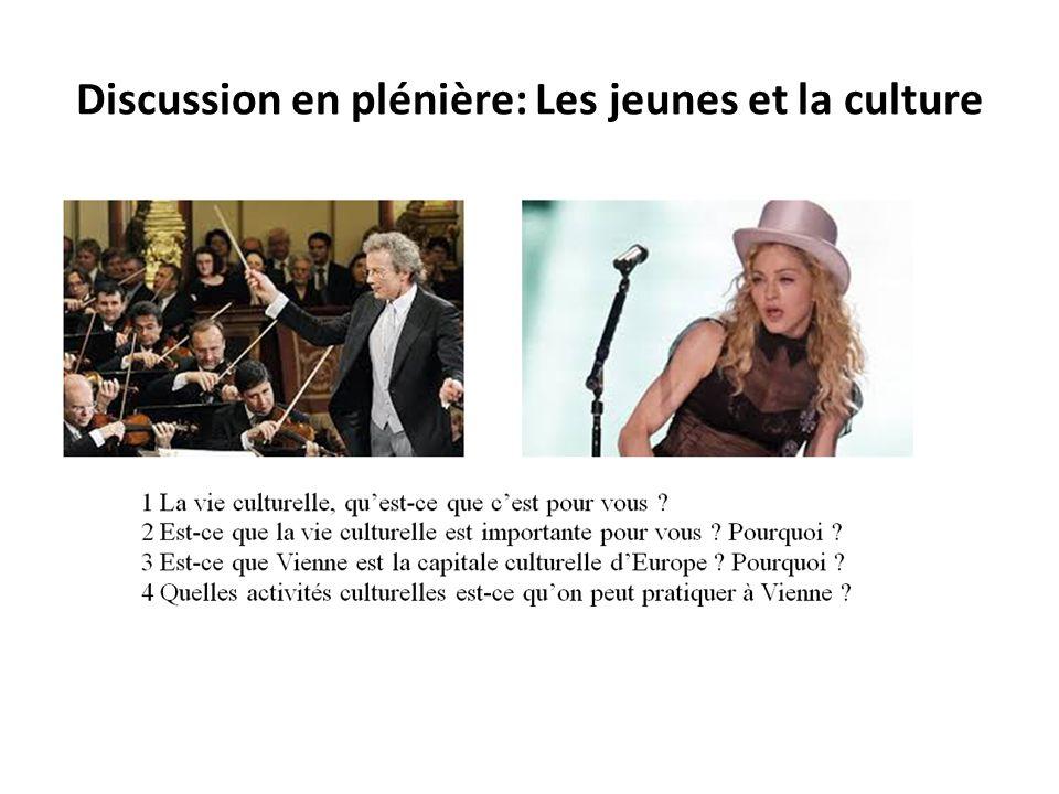 Discussion en plénière: Les jeunes et la culture