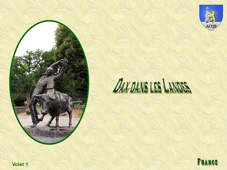 Dax dans les Landes France Volet 1