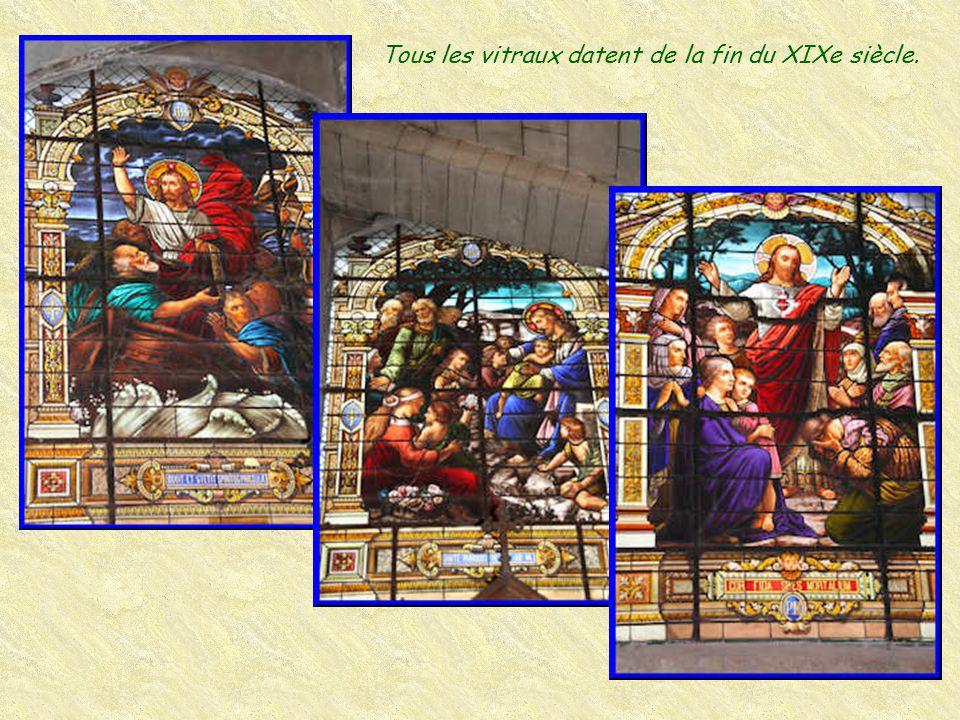Tous les vitraux datent de la fin du XIXe siècle.