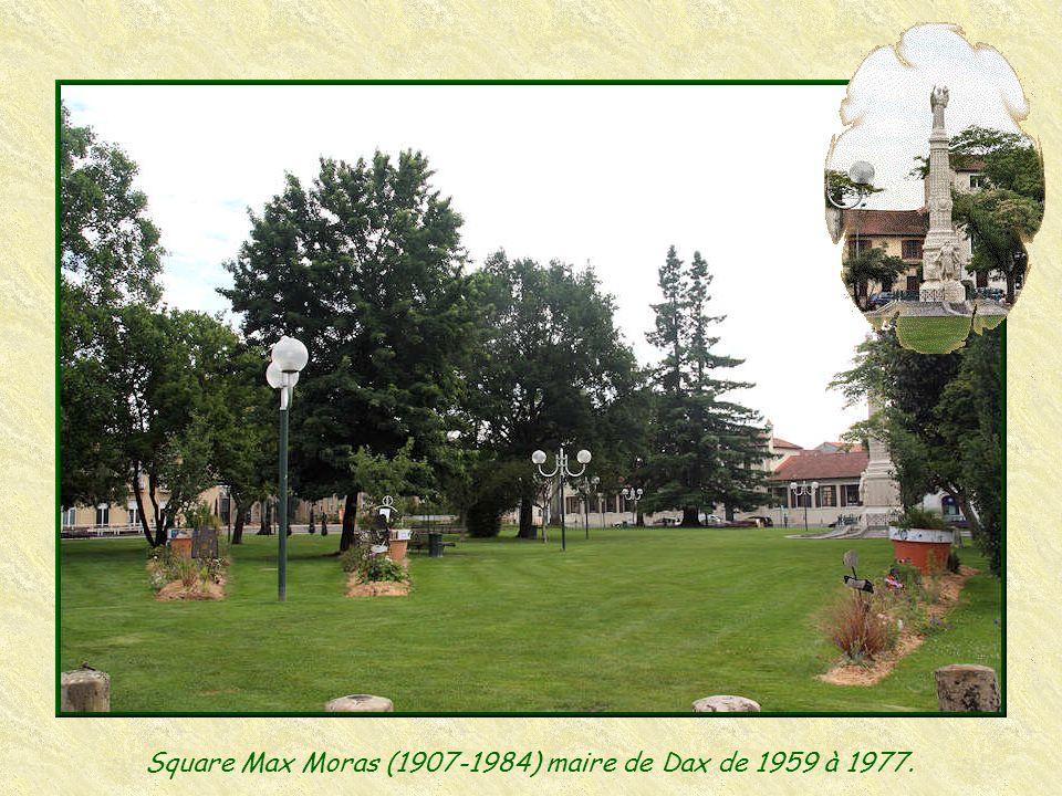 Square Max Moras (1907-1984) maire de Dax de 1959 à 1977.