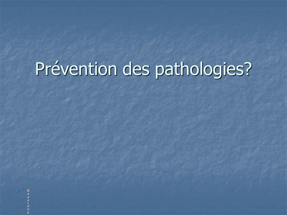 Prévention des pathologies