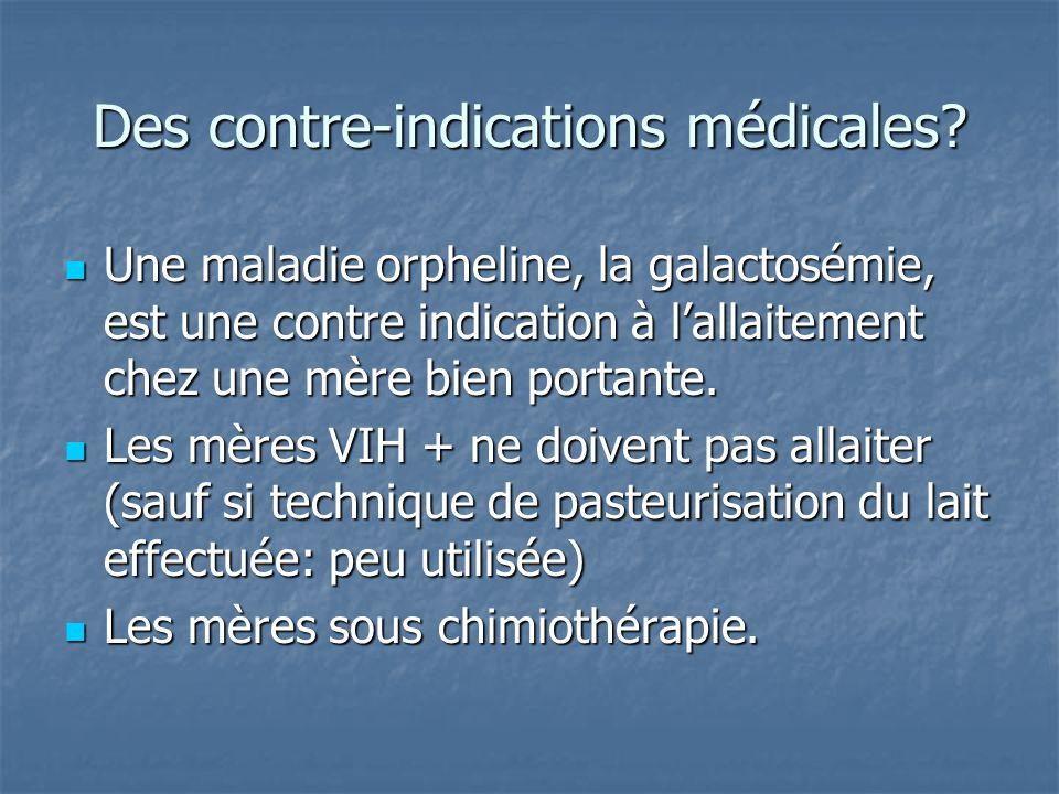 Des contre-indications médicales
