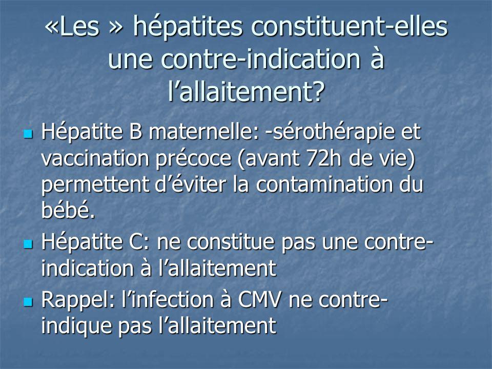 «Les » hépatites constituent-elles une contre-indication à l'allaitement