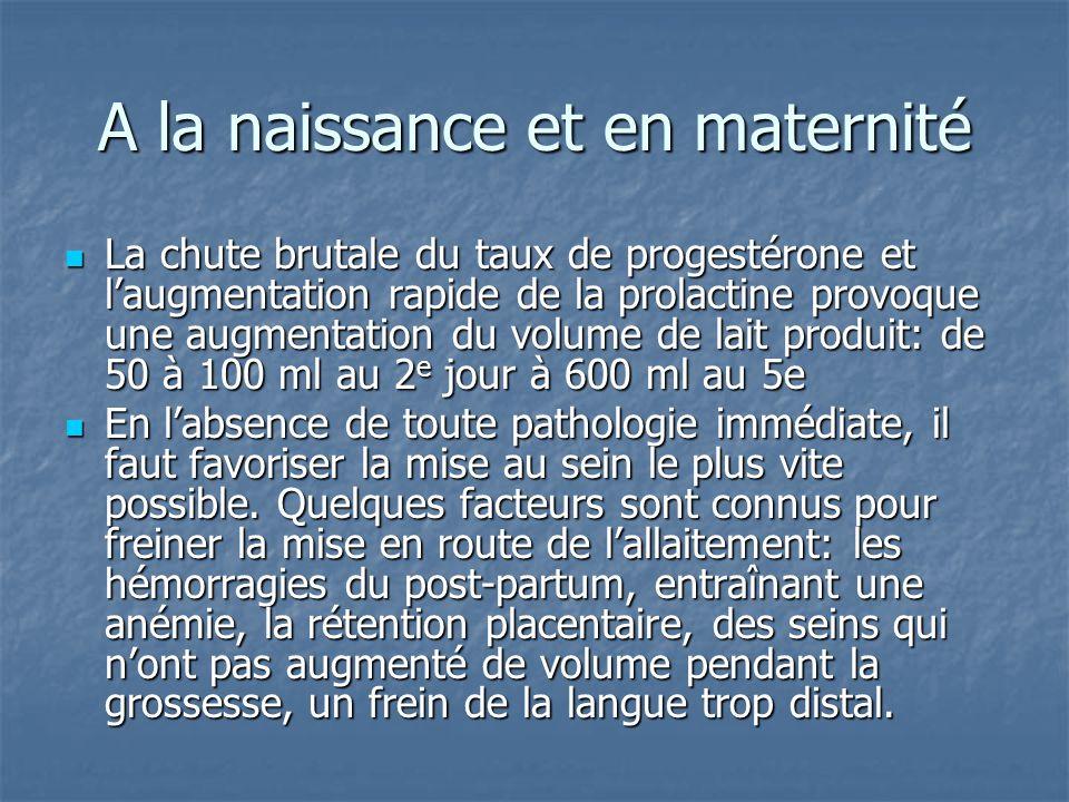A la naissance et en maternité