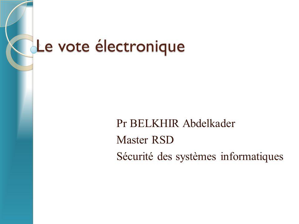 Pr BELKHIR Abdelkader Master RSD Sécurité des systèmes informatiques