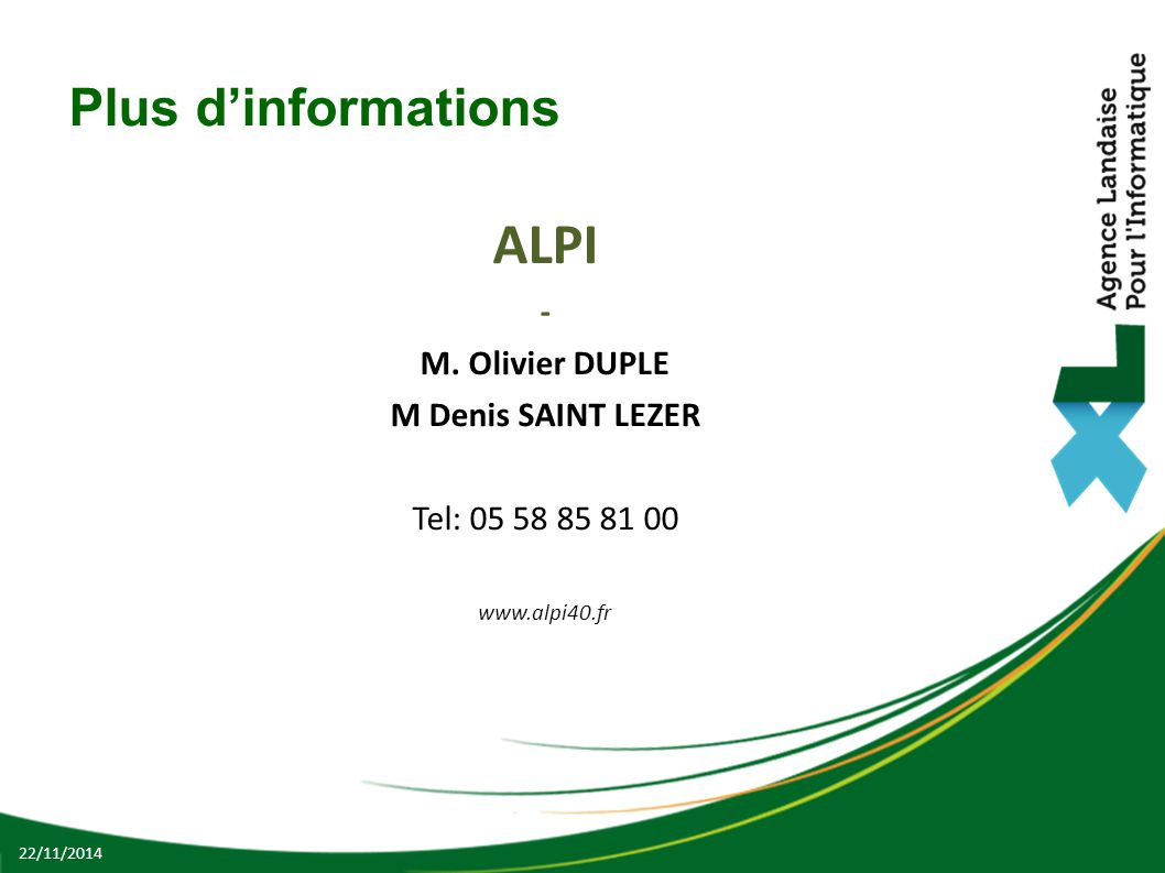 ALPI Plus d'informations - M. Olivier DUPLE M Denis SAINT LEZER