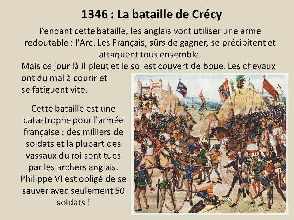 Philippe VI est obligé de se sauver avec seulement 50 soldats !