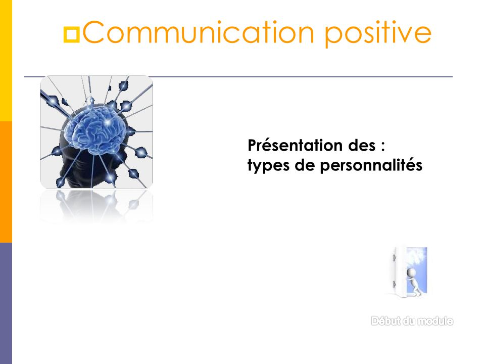 Communication positive