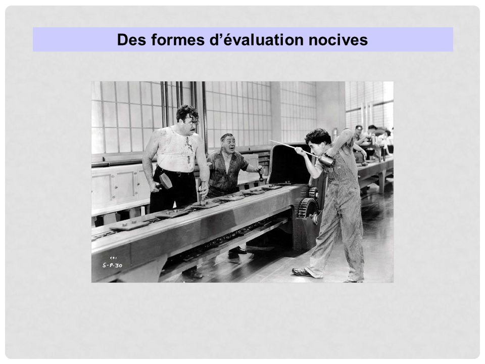 Des formes d'évaluation nocives