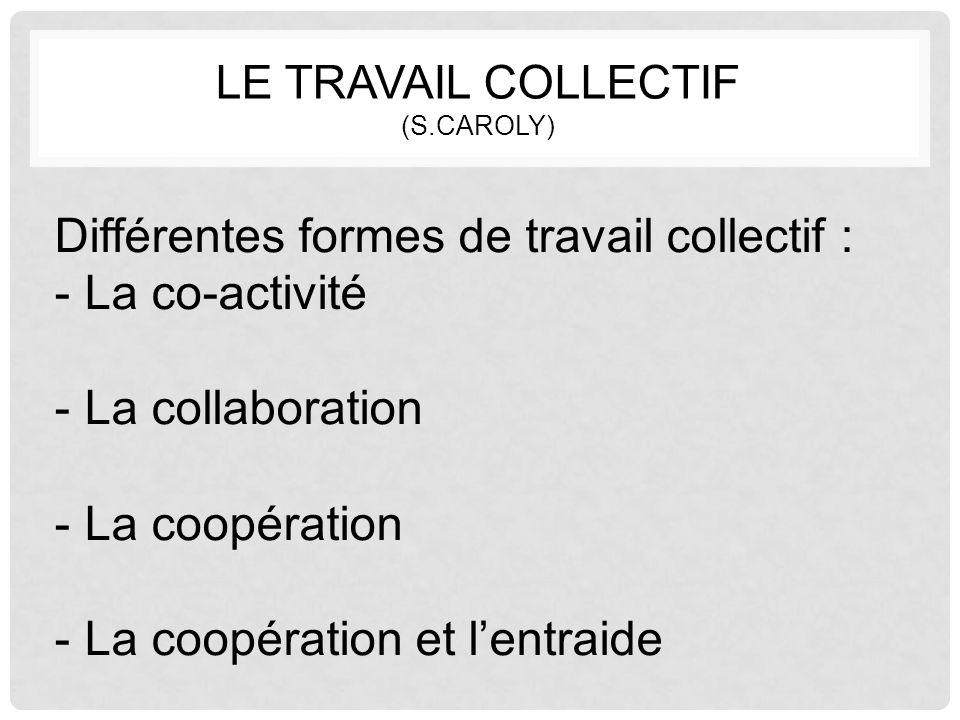 Le travail collectif (S.Caroly)