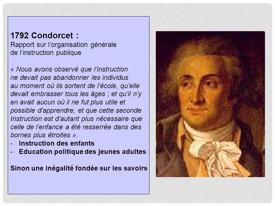 1792 Condorcet : Rapport sur l'organisation générale