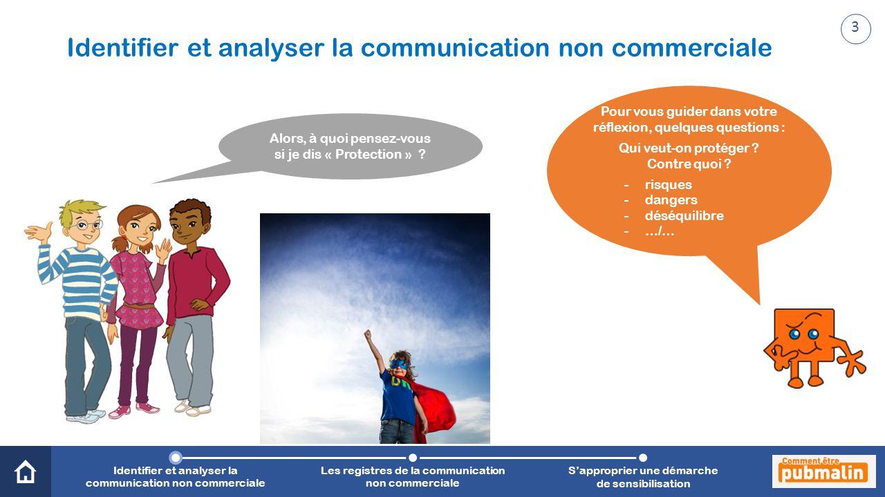 Identifier et analyser la communication non commerciale