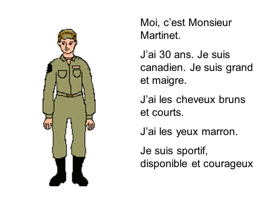 Moi, c'est Monsieur Martinet.