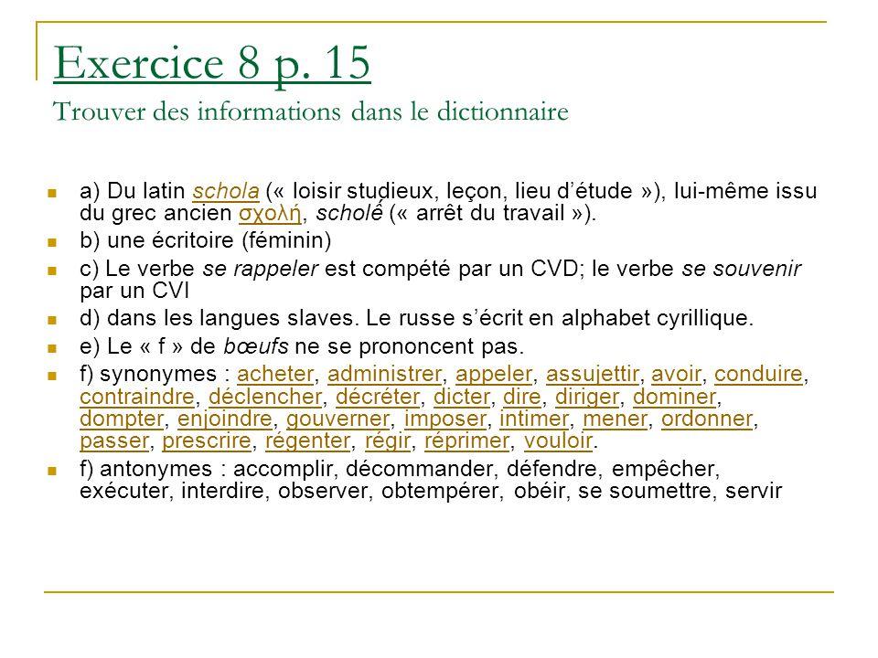 Exercice 8 p. 15 Trouver des informations dans le dictionnaire
