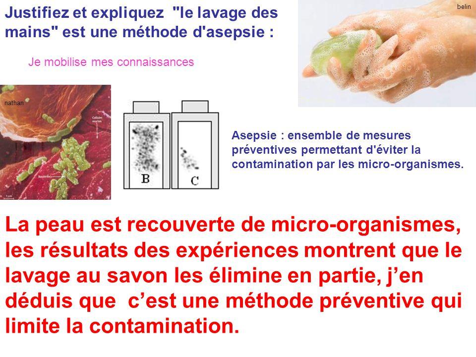Justifiez et expliquez le lavage des mains est une méthode d asepsie :