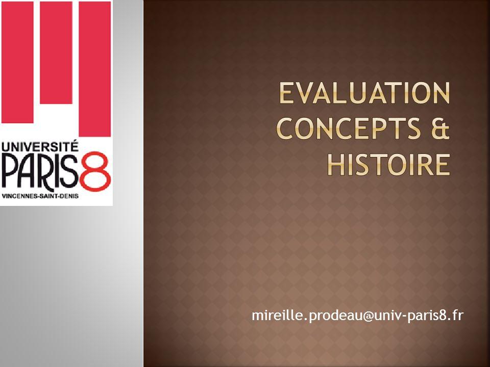 Evaluation concepts & Histoire