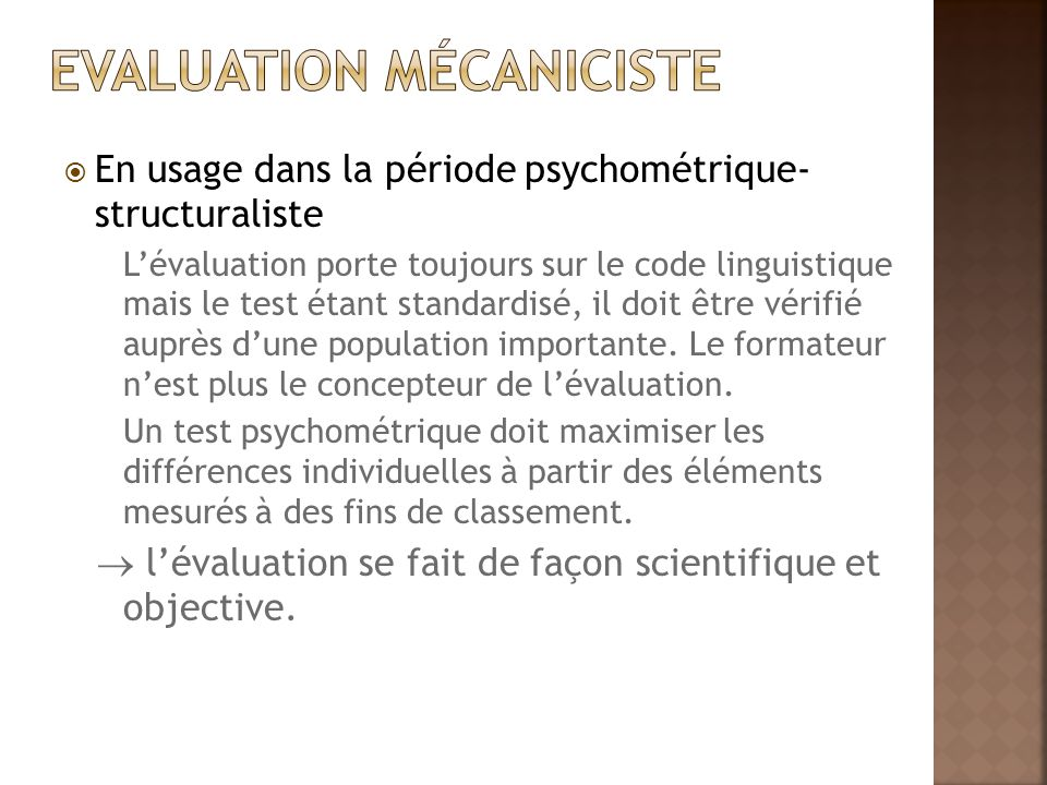 Evaluation mécaniciste