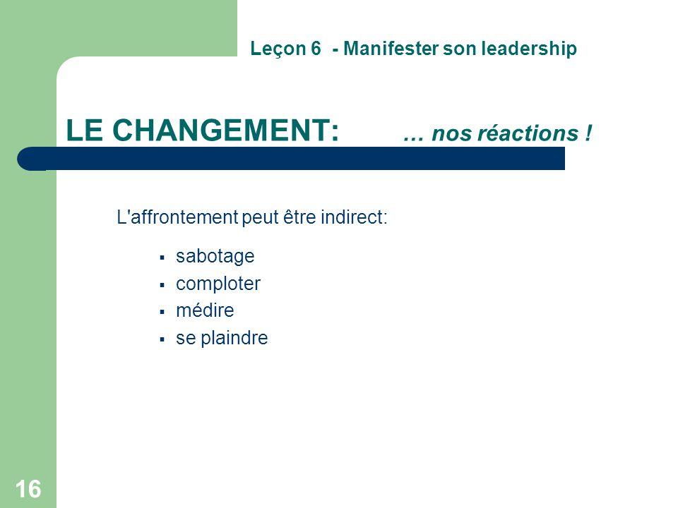 LE CHANGEMENT: … nos réactions !