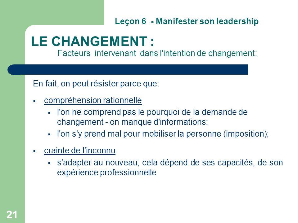 LE CHANGEMENT : Facteurs intervenant dans l intention de changement:
