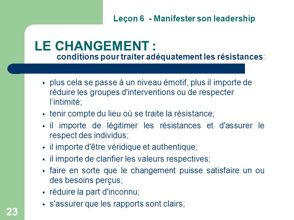 LE CHANGEMENT : conditions pour traiter adéquatement les résistances: