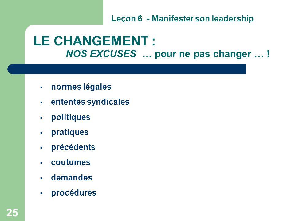 LE CHANGEMENT : NOS EXCUSES … pour ne pas changer … !