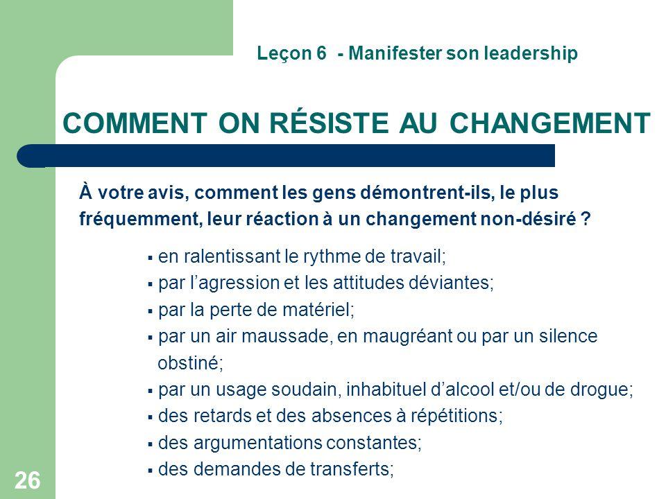 COMMENT ON RÉSISTE AU CHANGEMENT