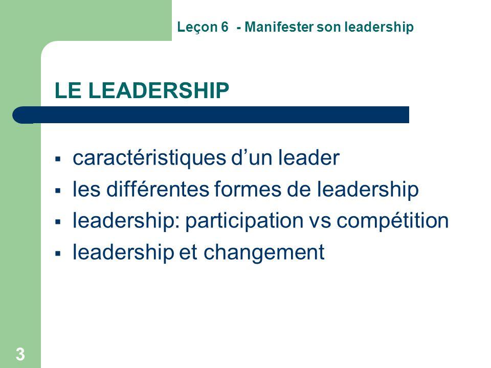 LE LEADERSHIP caractéristiques d'un leader