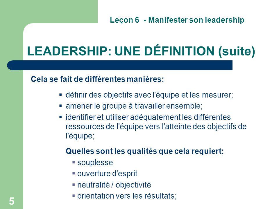 LEADERSHIP: UNE DÉFINITION (suite)