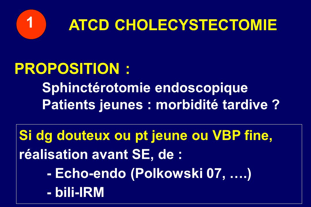 ATCD CHOLECYSTECTOMIE