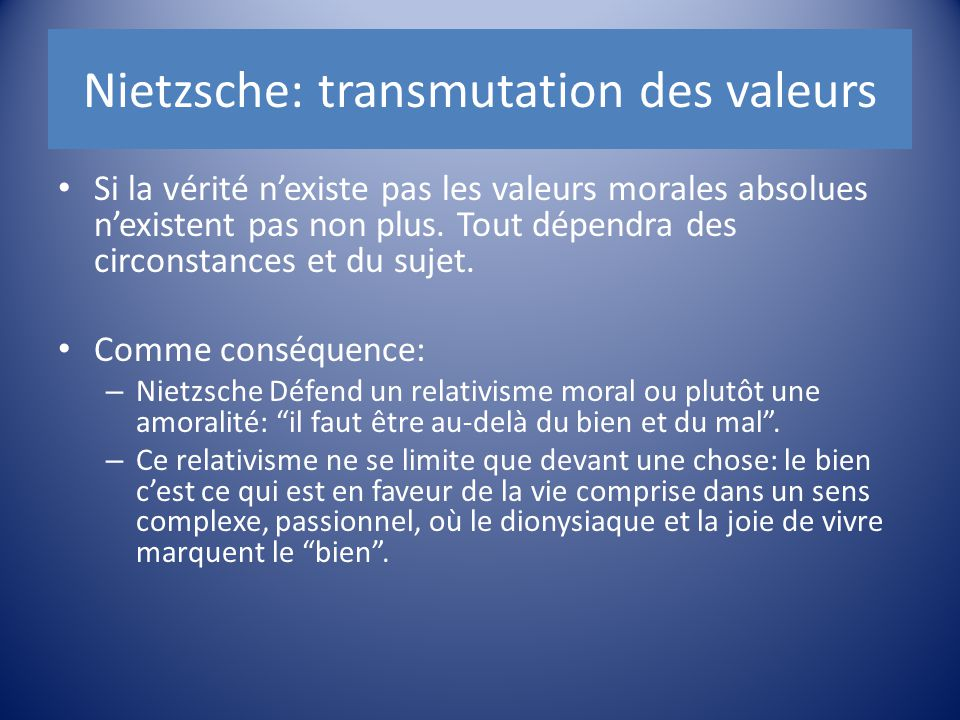 Nietzsche: transmutation des valeurs