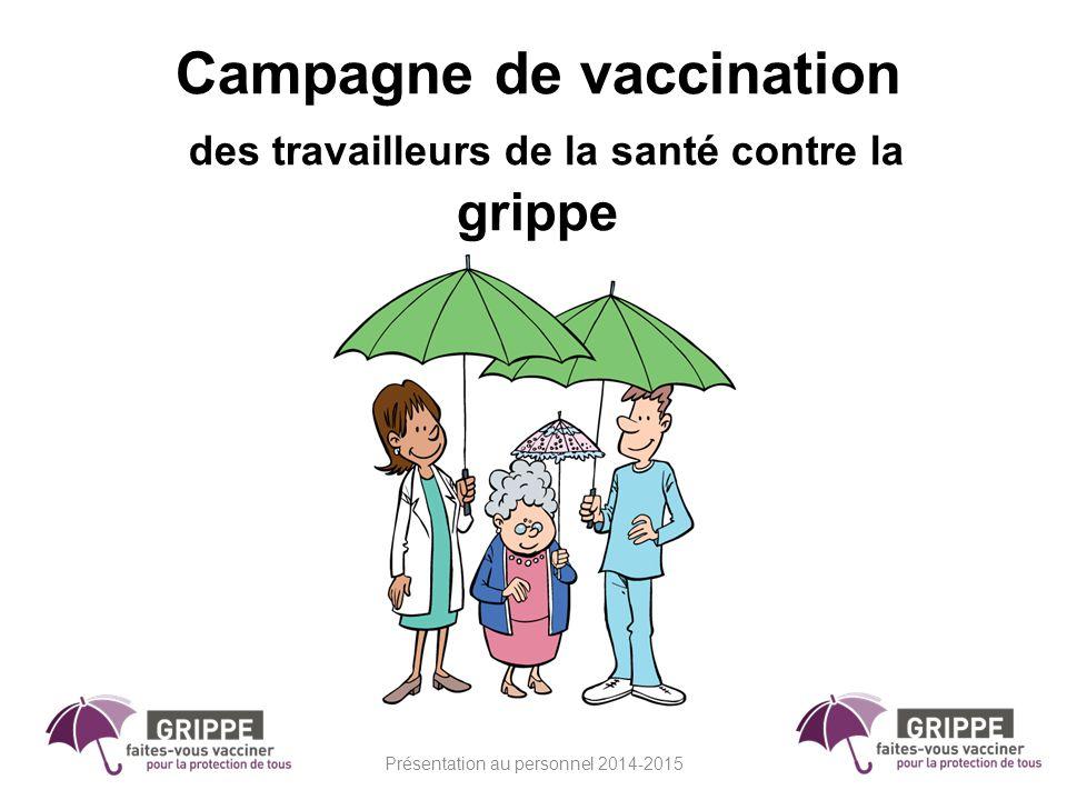 Campagne de vaccination des travailleurs de la santé contre la grippe