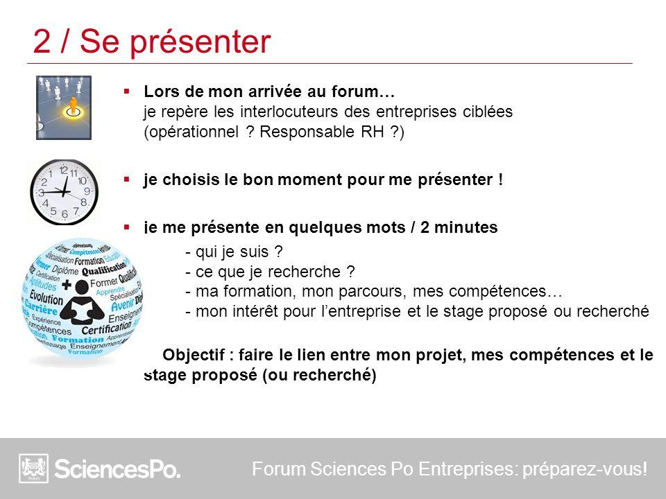 2 / Se présenter Forum Sciences Po Entreprises: préparez-vous!