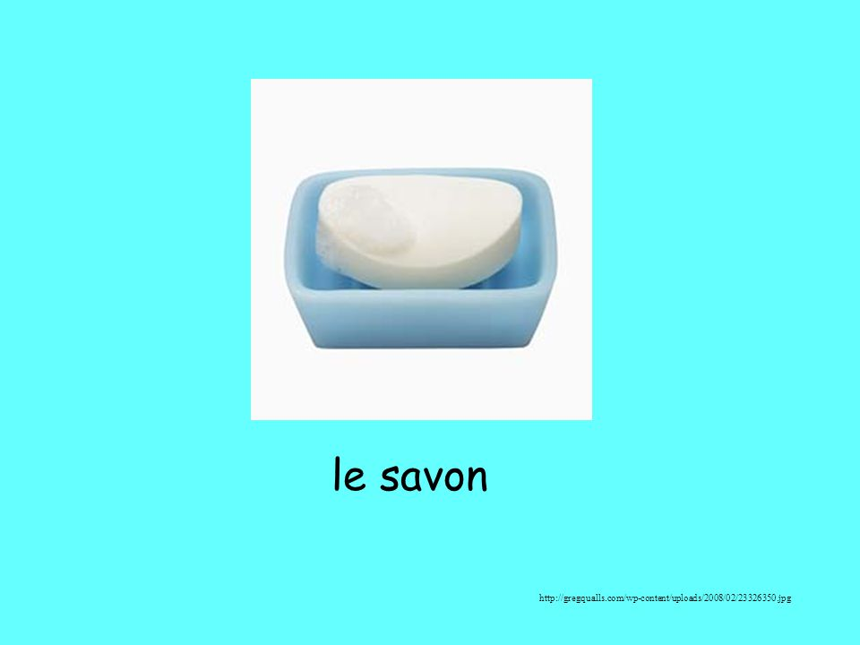 le savon http://gregqualls.com/wp-content/uploads/2008/02/23326350.jpg