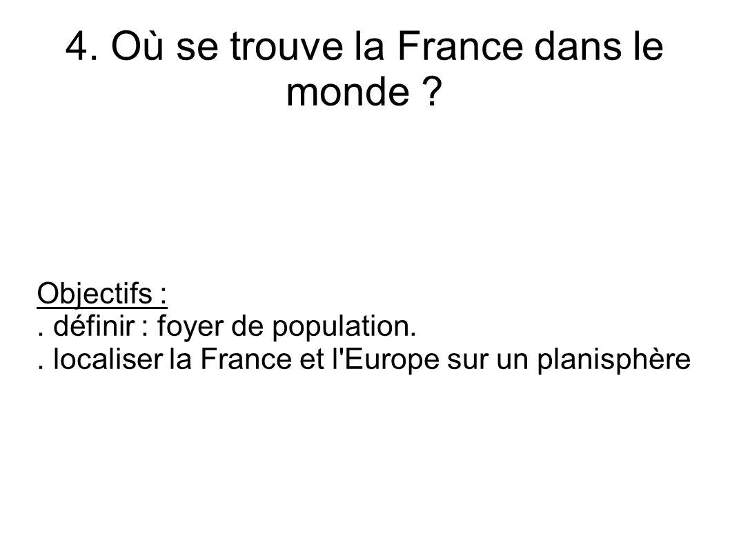 4. Où se trouve la France dans le monde
