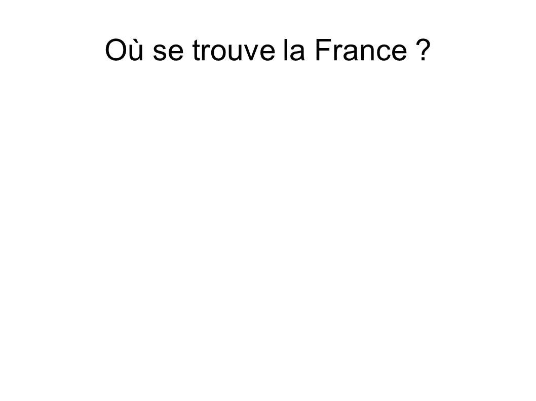 Où se trouve la France
