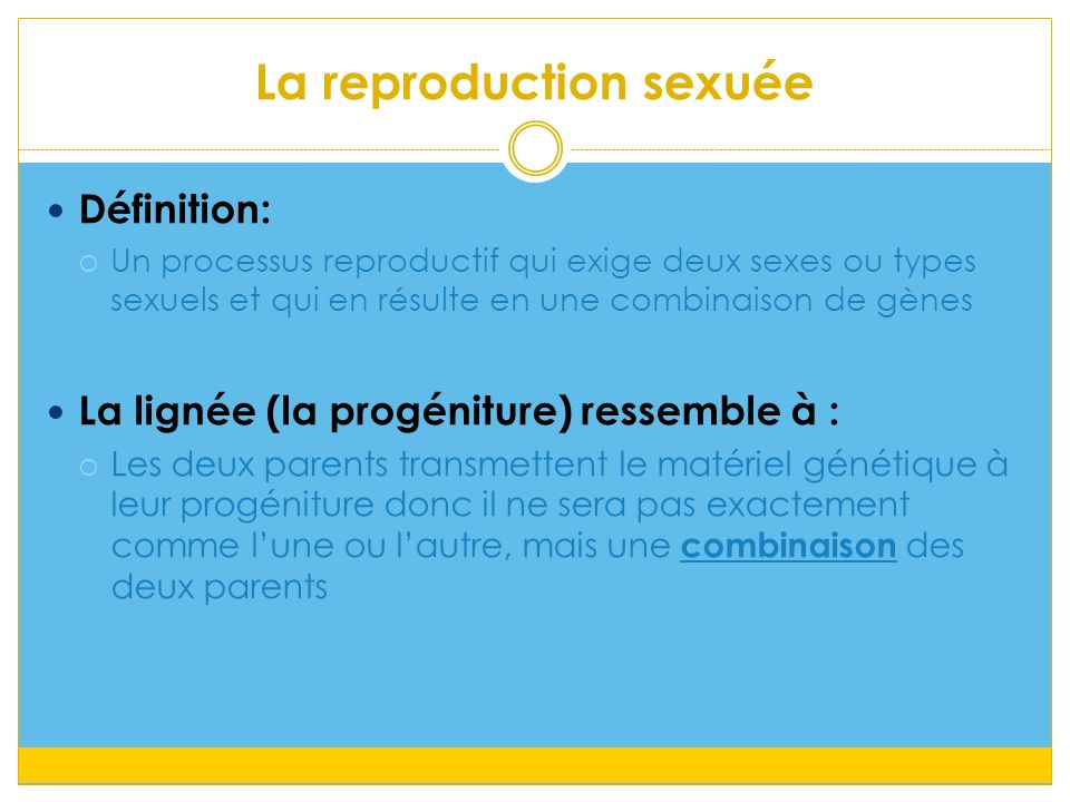 La reproduction sexuée