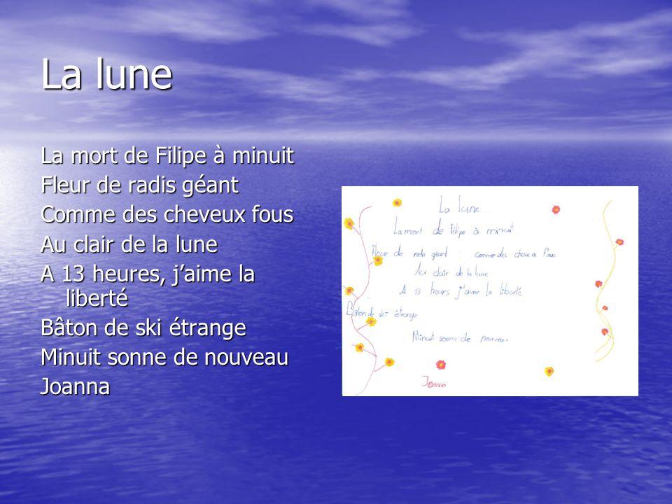 La lune La mort de Filipe à minuit Fleur de radis géant