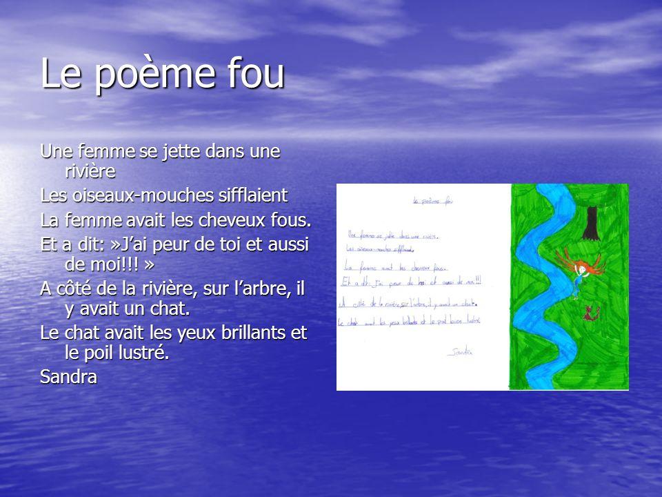 Le poème fou Une femme se jette dans une rivière