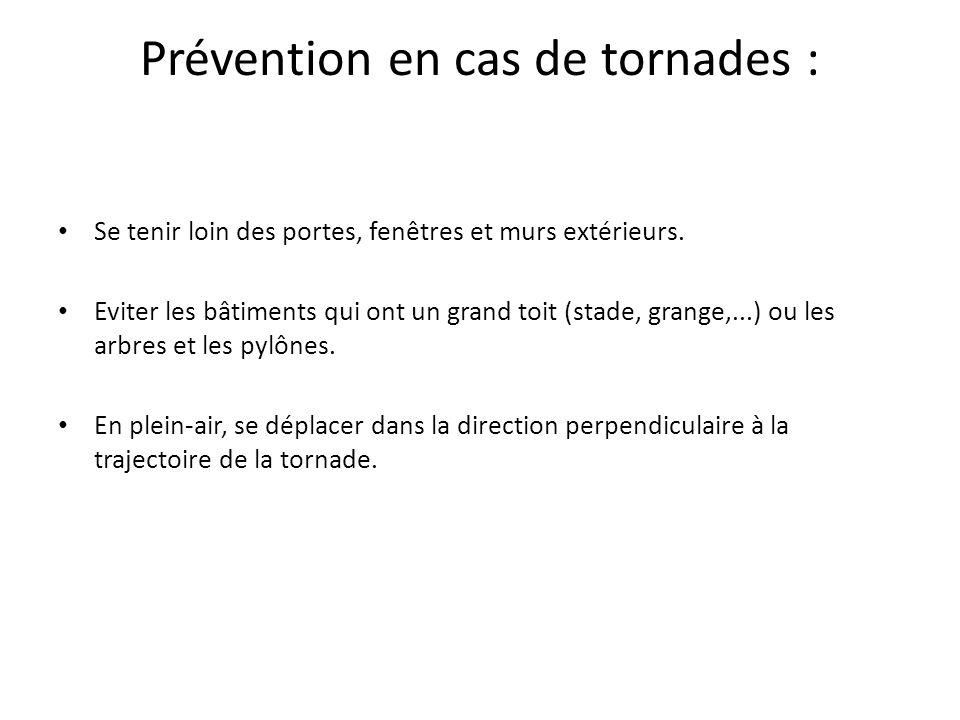 Prévention en cas de tornades :