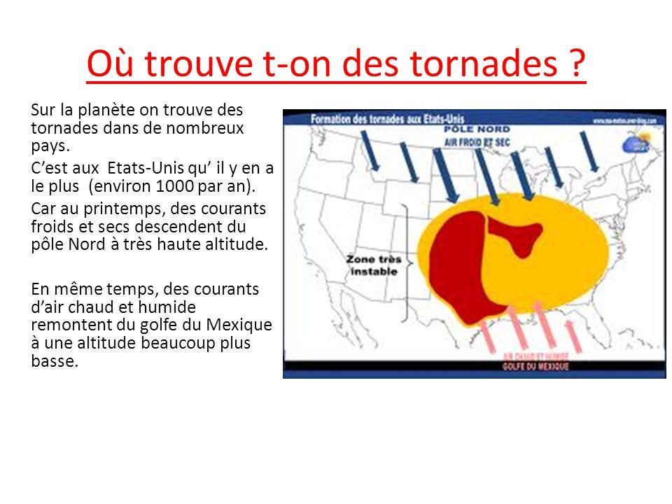 Où trouve t-on des tornades
