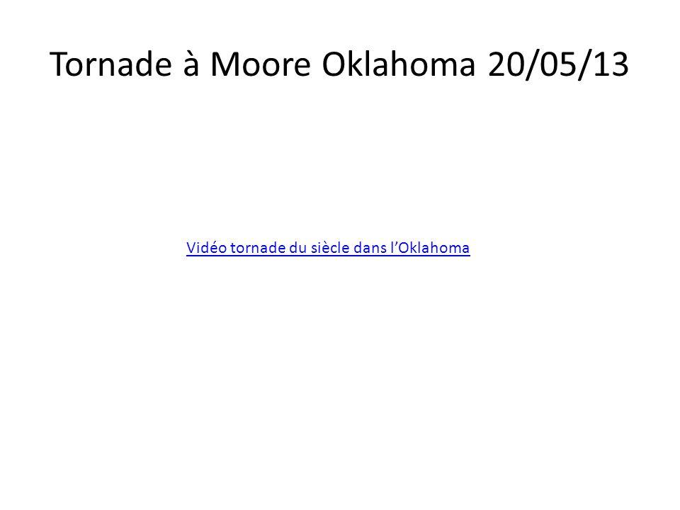 Tornade à Moore Oklahoma 20/05/13