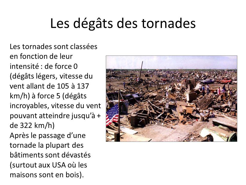 Les dégâts des tornades