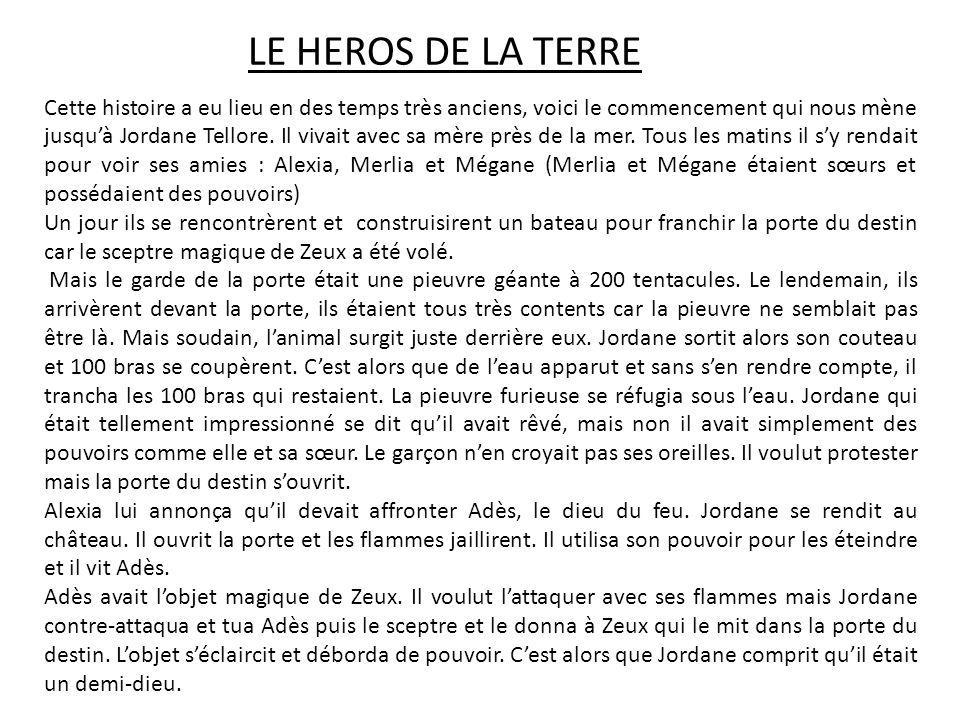 LE HEROS DE LA TERRE