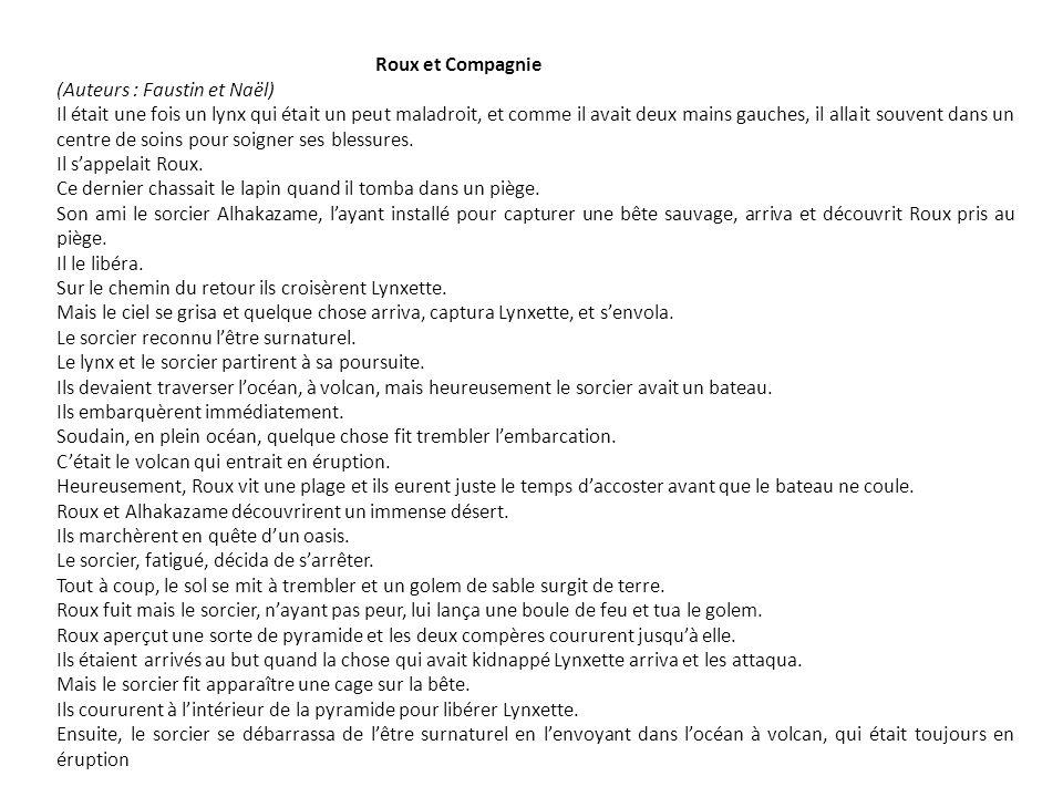 Roux et Compagnie (Auteurs : Faustin et Naël)