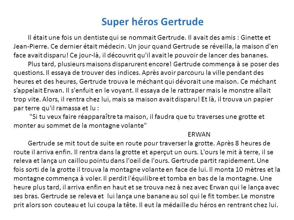 Super héros Gertrude