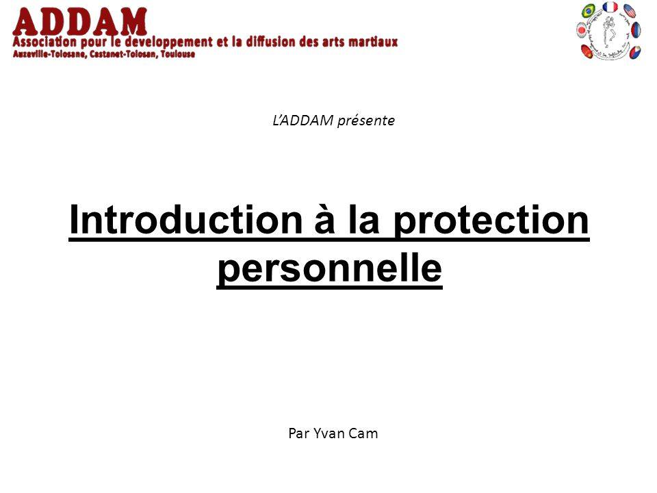 Introduction à la protection personnelle