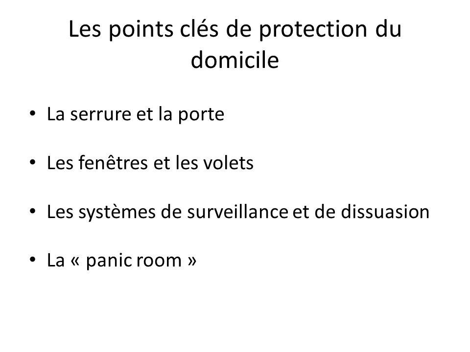 Les points clés de protection du domicile
