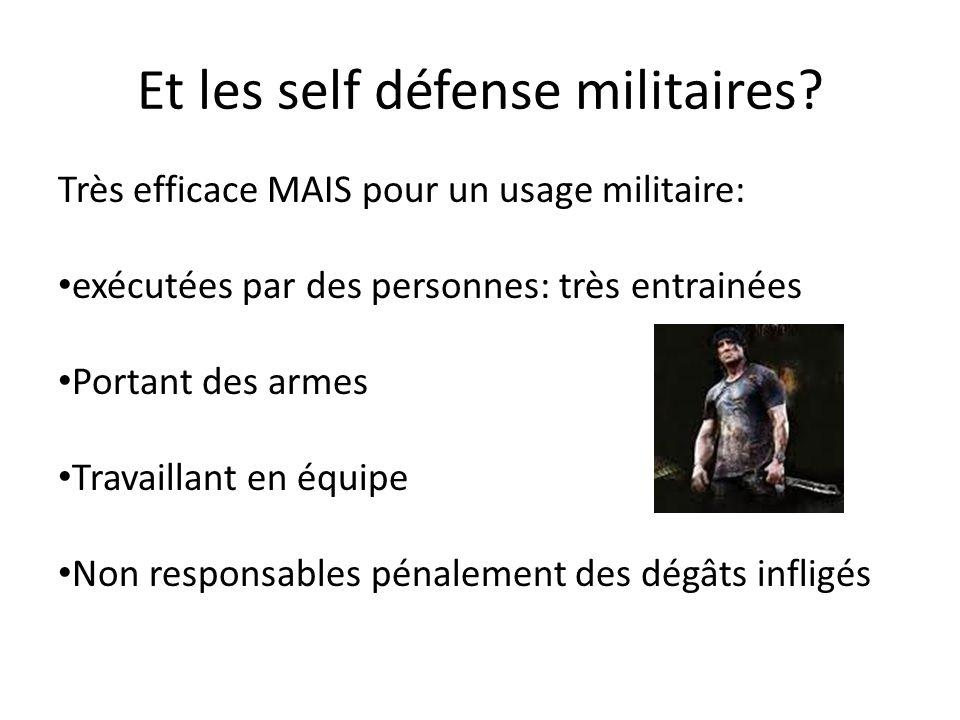 Et les self défense militaires
