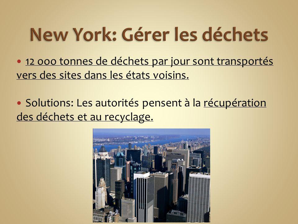 New York: Gérer les déchets