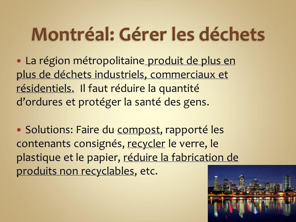 Montréal: Gérer les déchets